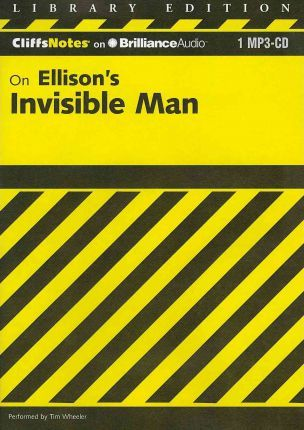 Cliffnotes on Ellison's Invisible Man