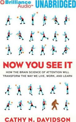 download Now You See it : How the Brain Science of Attention