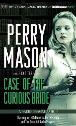 Perry Mason and the Case of the Curious Bride
