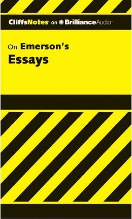 Cliff's Notes on Emerson's Essays