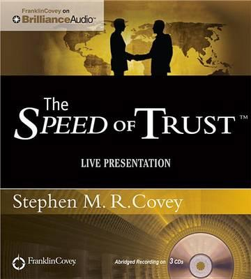 The Speed of Trust : Live Performance