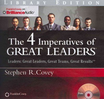 The 4 Imperatives Of Great Leaders Stephen R Covey 9781455893454
