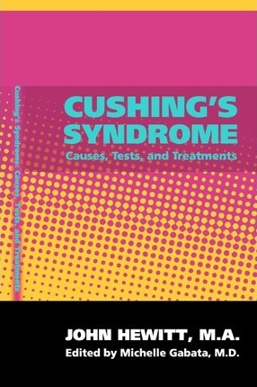 Cushing's Syndrome: Causes, Tests, and Treatments