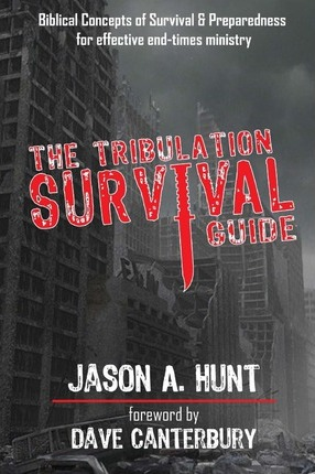 The Tribulation Survival Guide