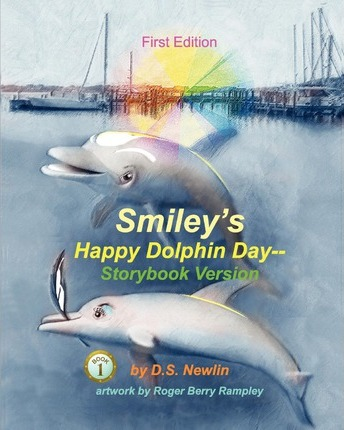 Smiley's Happy Dolphin Day--Storybook Version
