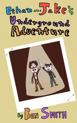 Ethan and Jake's Underground Adventure Cover Image