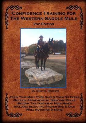 Confidence Training for the Western Saddle Mule