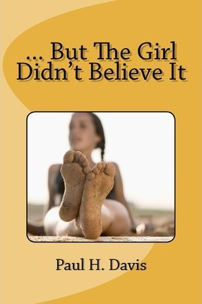 ... But The Girl Didn't Believe It Cover Image