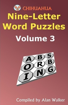 chihuahua nine letter word puzzles volume 3