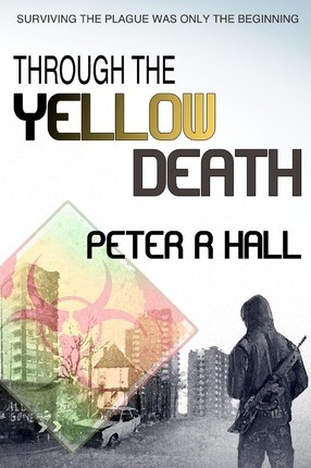 Through The Yellow Death Cover Image