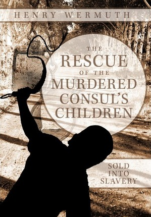 The Rescue of the Murdered Consul's Children Cover Image