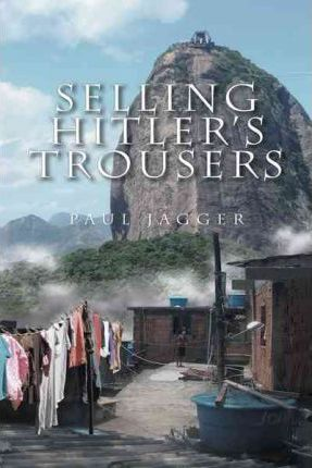 Selling Hitler's Trousers Cover Image
