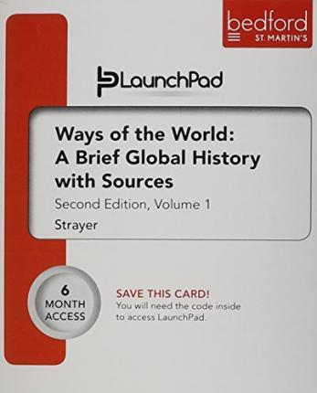 Launchpad For Ways Of The World A Brief Global History With Sources