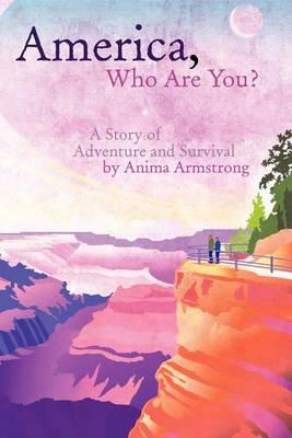 America, Who Are You? Cover Image