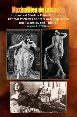 Hollywood Photos & Official Portraits of Stars & Legends in the Twenties & Thirties. Vol.2