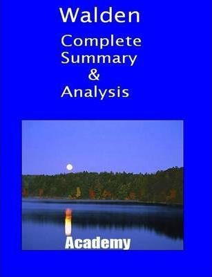 Walden-Complete Summary and Critical Analysis