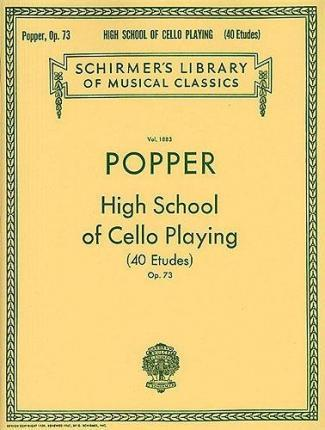David Popper : High School Of Cello Playing Opus. 73