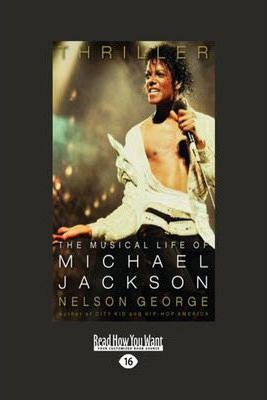 Thriller  The Musical Life of Michael Jackson