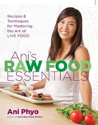 Ani's Raw Food Essentials (1 Volume Set)