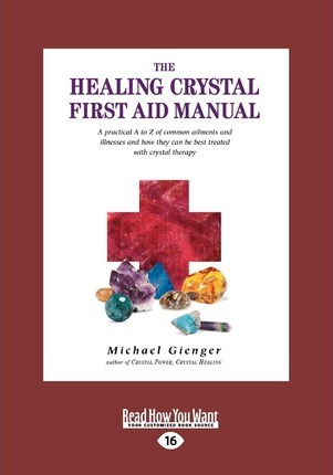 The Healing Crystals First Aid Manual (1 Volume Set)