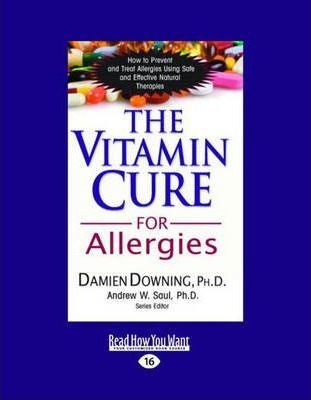 The Vitamin Cure for Allergies – Damien Downing
