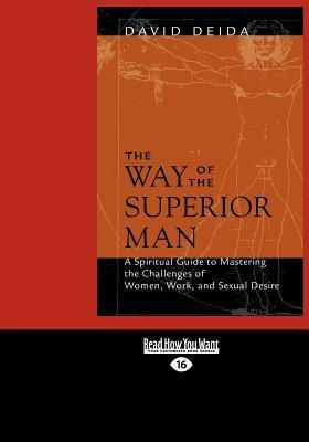 The Way of the Superior Man (1 Volume Set)
