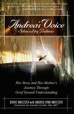 Andrea's Voice: Silenced by Bulimia (1 Volume Set)