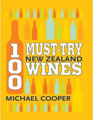 100 must try new zeal and wines cooper michael