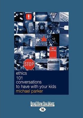Ethics 101 Conversations to have with your Kids