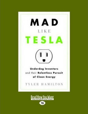 Mad Like Tesla