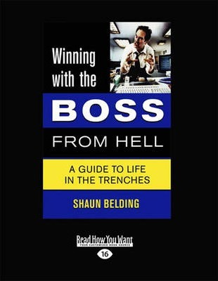 Winning with the Boss from Hell  A Survival Guide