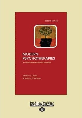 Modern Psychotherapies (2nd Edition) - Richard E. Butman, Stanton L. Jones