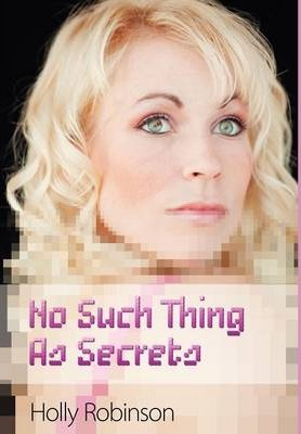 No Such Thing as Secrets