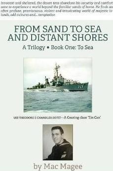 From Sand to Sea and Distant Shores  Book One To Sea