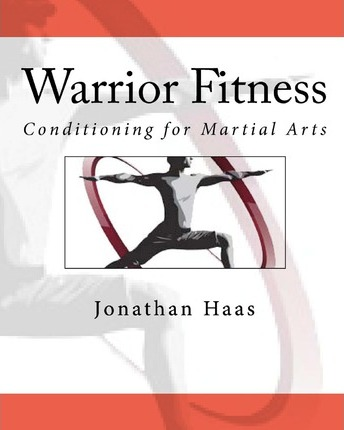 Warrior Fitness : Conditioning for Martial Arts