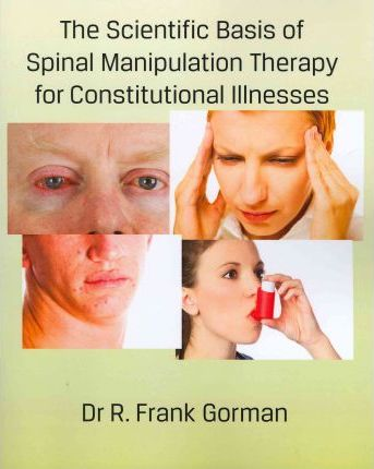 The Scientific Basis of Spinal Manipulation Therapy for Constitutional Illnesses