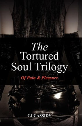 The Tortured Soul Trilogy