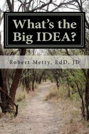 What's the Big Idea?  A Guide to Understanding Special Education