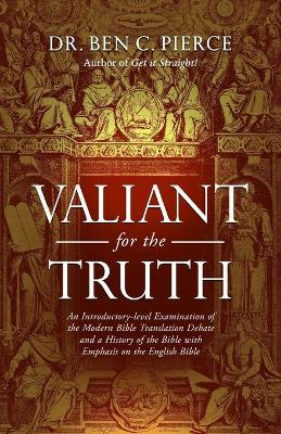 Valiant for the Truth