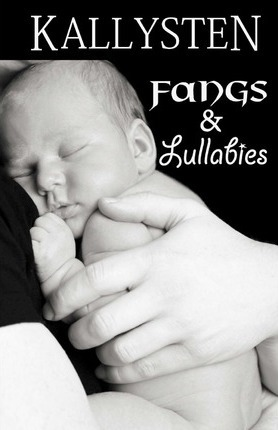 Fangs and Lullabies