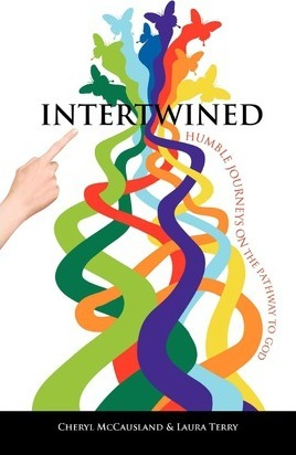 Intertwined  Humble Journeys on the Pathway to God