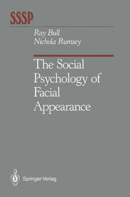 The Social Psychology of Facial Appearance