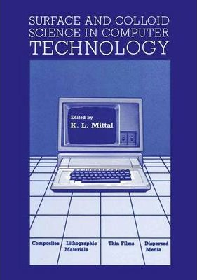 Surface and Colloid Science in Computer Technology