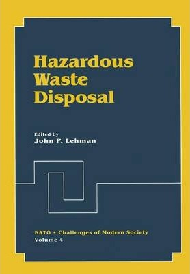 Hazardous Waste Disposal : John P. Lehman : 9781461336044