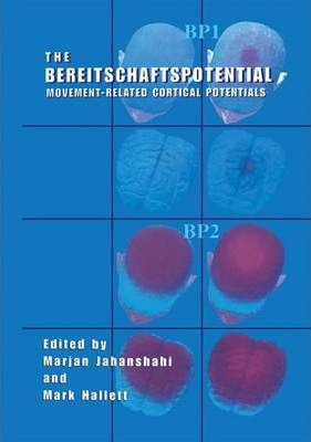 The Bereitschaftspotential: Movement-Related Cortical Potentials