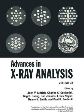 Advances in X-Ray Analysis: Volume 37