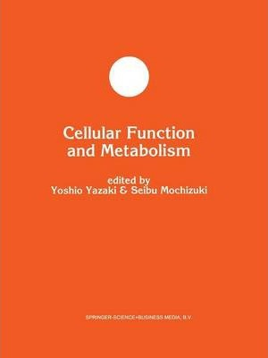Cellular Function and Metabolism