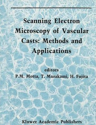 Scanning Electron Microscopy of Vascular Casts: Methods and Applications
