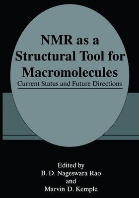 NMR as a Structural Tool for Macromolecules: Current Status and Future Directions