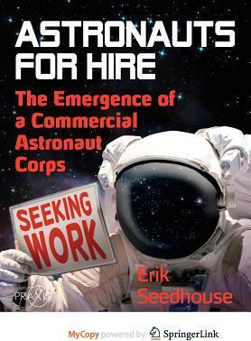 Astronauts for Hire